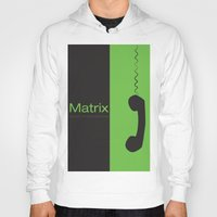 "matrix Hoodies featuring Film ""Matrix"" by Patricia Calzado"