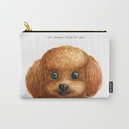 I am always there for you Carry-All Pouch
