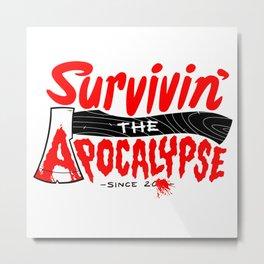 Survivin' Metal Print