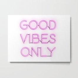 Neon Good Vibes - Pink Metal Print