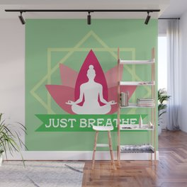 New Age Zen Yoga Lover Just Breathe Stretching Lotus Minty Wall Mural