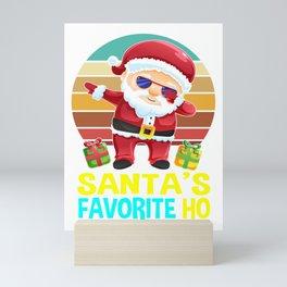 santa favorite ho, santa gifts, santa, christmas, ugly christmas, xmas gifts, christmas gifts Mini Art Print