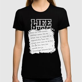 When one door closes another opens/Positive Quote T-shirt