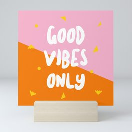 Good Vibes Only Mini Art Print