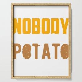 Internet Potato On the Internet Nobody Knows You Are a Potato Serving Tray