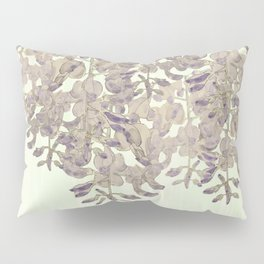 Wisteria - a thing of beauty is a joy forever Pillow Sham