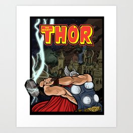 The Mighty Thor, God of Thunder Art Print