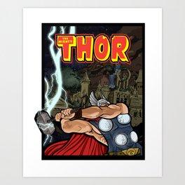 The Mighty Thor, God of Thunder Art Print