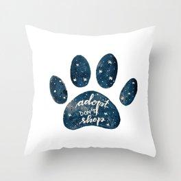 Adopt don't shop galaxy paw - blue Throw Pillow