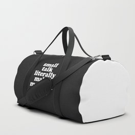 Small Talk Makes We Want To Die Offensive Quote Duffle Bag