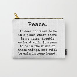 Peace, Inspirational quote, Carry-All Pouch