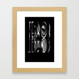 terror. Framed Art Print