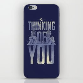 'Thinking of You' iPhone Skin