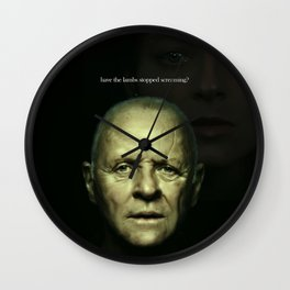 Have the lambs stopped screaming? (Anthony Hopkins) Wall Clock