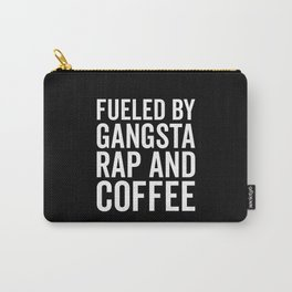 Gangsta Rap And Coffee Funny Quote Carry-All Pouch