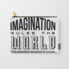 Imagination Rules The World. Carry-All Pouch