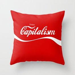 Enjoy Capitalism Throw Pillow