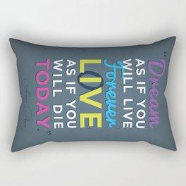 Dream 4evr Live 2day Rectangular Pillow