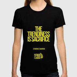 A FIGHERIA E' SACRIFICIO T-shirt