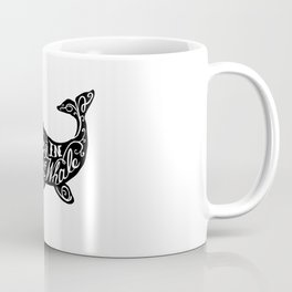 Starving in the Belly of a Whale Coffee Mug