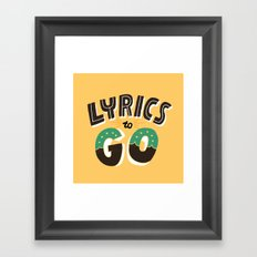 Lyrics to Go Framed Art Print