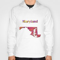 maryland Hoodies featuring Maryland Map by Roger Wedegis