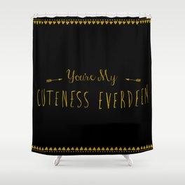 Cuteness Everdeen Shower Curtain