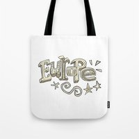 europe Tote Bags featuring Europe Text by Dues Creatius