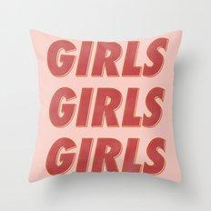 Girls Girls Girls II Throw Pillow