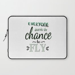 Everyone Deserves The Chance To Fly | Defying Gravity Laptop Sleeve