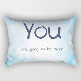 """""""You are going to be okay;"""" semicolon Rectangular Pillow"""