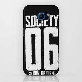S6 Tee - JOIN, or DIE  iPhone Case