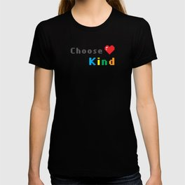 Choose to be Kind T-shirt