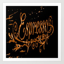 Espresso Coffee Artistic Typography Art Print