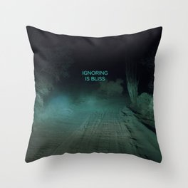 Ignoring is Bliss Throw Pillow