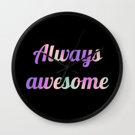 The Awesome Edition III Wall Clock