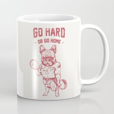 GO HARD OR GO HOME FRENCHIE Mug