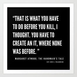 54    The Handmaid's Tale Quote Series    190610 Art Print