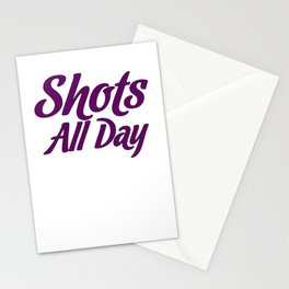Medical Professional Gift Shots All Day Doctor Nurse Stationery Cards