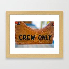 Crew Only Framed Art Print