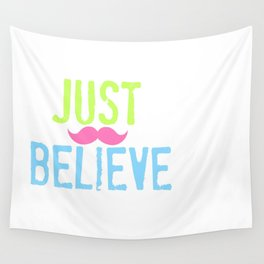 Just Believe pink stache Wall Tapestry