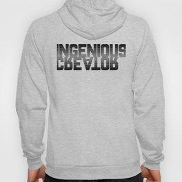 Be Ingenious Hoody
