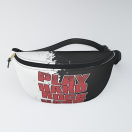 Play Hard Rock Hard Fanny Pack