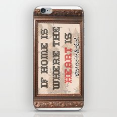 Home is where the  iPhone & iPod Skin