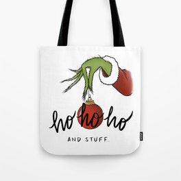 Ho Ho Ho... and stuff Tote Bag