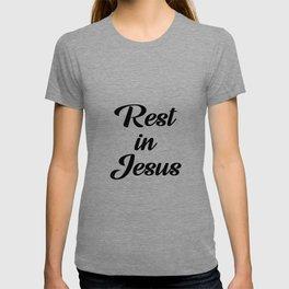 Rest in Jesus T-shirt