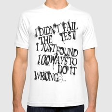I Did Not Fail (ver. 2) White MEDIUM Mens Fitted Tee