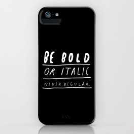 NEVER iPhone Case