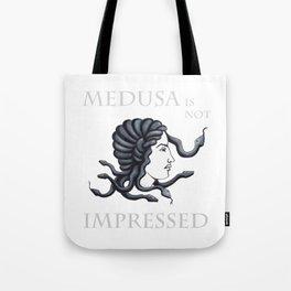 Medusa - Not Impressed Tote Bag
