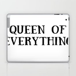 Queen of Everything in Black Laptop & iPad Skin
